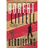 The Debriefing by Robert Littell (2008-11-25)