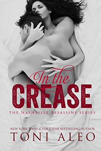 In The Crease (nashville Assassins Series  Book 11) por Toni Aleo