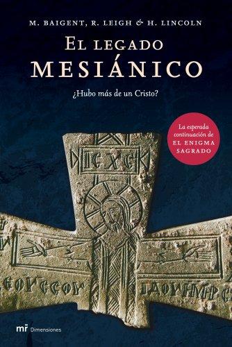 El legado mesiánico: ¿Hubo más de un Cristo? (MR Dimensiones)