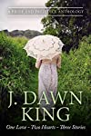 """NEW COVER - February 6, 2017""""One Love"""", legendary in proportions, unites the """"Two Hearts"""" of Elizabeth Bennet and Fitzwilliam Darcy. Delight in the sweet romance of """"Three Stories"""" from J. Dawn King's what-if variations inspired by Jane Austen's Prid..."""