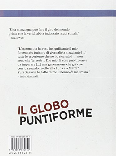 Il globo puntiforme. Breve storia delle rivoluzioni nelle comunicazioni (Odoya library)