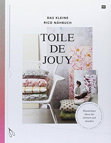 das-kleine-rico-nahbuch-toile-de-jouy-wunderbare-ideen-fur-drinnen-und-draussen