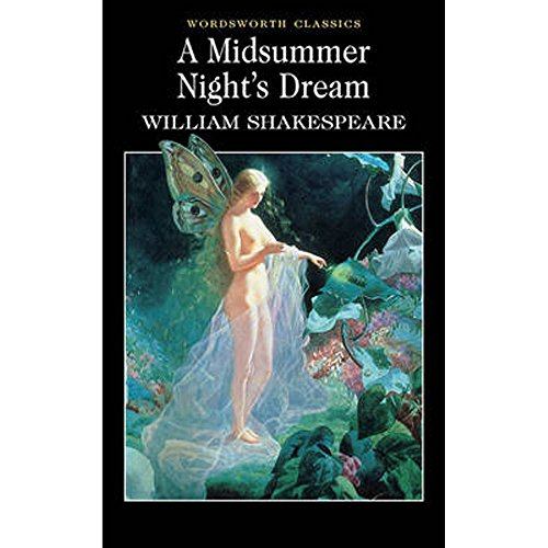 A Midsummer Nights Dream - Wordsworth Classics