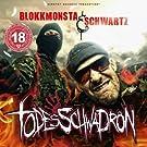 Blokkmonsta & Schwartz - Todesschwadron 2CD