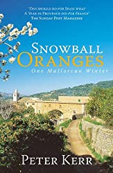 Snowball Oranges: One Mallorcan Winter (English Edition)