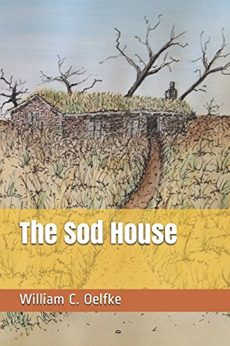 The Sod House -