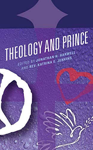 Theology and Prince (Theology and Pop Culture) (English Edition)