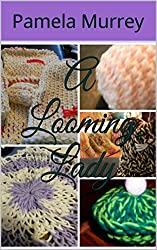 A Looming Lady (The Looming Lady Book 1)