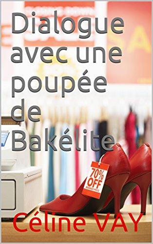 Couverture du livre Dialogue avec une poupée de Bakélite