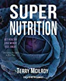 Super Nutrition (English Edition)