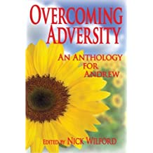 Overcoming Adversity: An Anthology for Andrew by Nick Wilford (2013-03-06)
