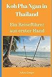 Koh Pha Ngan in Thailand: Ein Reiseführer aus erster Hand