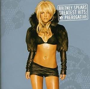 My Prerogative (Greatest Hits)