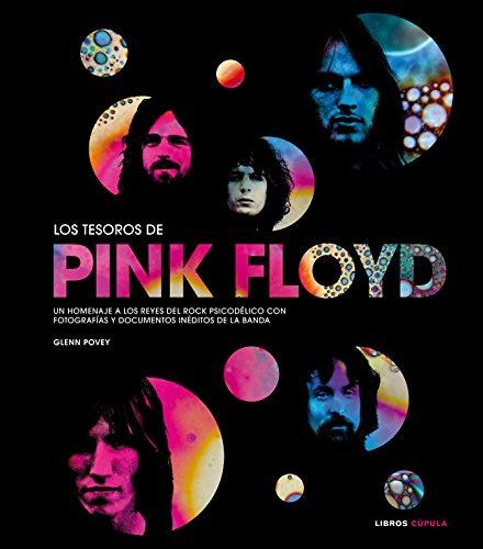 Los tesoros de Pink Floyd: Un homenaje a los reyes del rock psicodélico con fotografías y documentos inéditos de la banda (Musica Y Cine (l.Cupula))