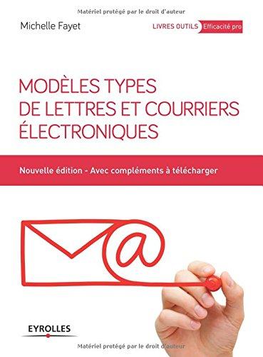 Modèles types de lettres et courriers électroniques (1Cédérom) par Michelle Fayet