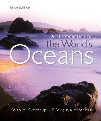 Introduction to the World's Oceans by Sverdrup, Keith Published by McGraw-Hill Science/Engineering/Math 10th (tenth) edition (2008) Hardcover