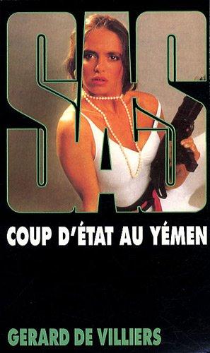 Coup d'Etat au Yémen par Gérard de Villiers