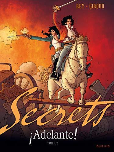 Secrets, Adelante - tome 1 - Secrets, Adelante Tome 1/2 par Giroud