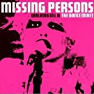 Walking in La: Dance Mixes By Missing Persons by Missing Persons (2006-01-20)