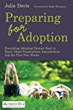Preparing for Adoption: A Guide to Introductions and the First Few Weeks (provisional) (Adoption Plus)