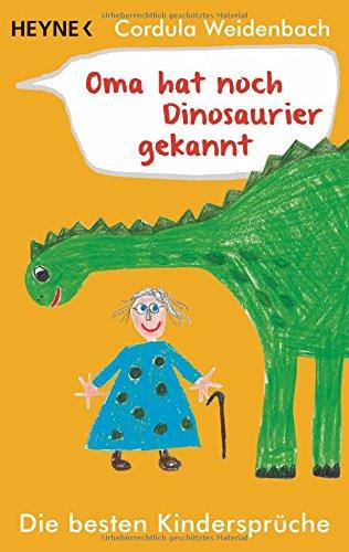 oma-hat-noch-dinosaurier-gekannt-die-besten-kinderspruche