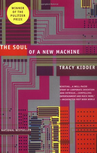 The Soul of A New Machine por Tracy Kidder