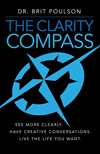 the-clarity-compass-see-more-clearly-have-creative-conversations-live-the-life-you-want-english-edit