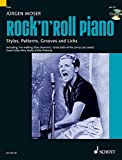 Rock'n' Roll Piano: Styles, Patterns, Grooves and Licks. Klavier. Ausgabe mit CD. (Modern Piano Styles)