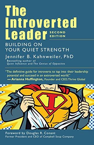 Introverted Leader: Building on Your Quiet Strength por Jennifer Kahnweiler
