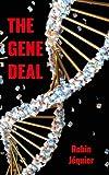 The Gene Deal