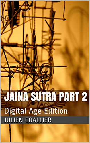 Jaina Sutra Part 2: Digital Age Edition (English Edition) por Julien Coallier