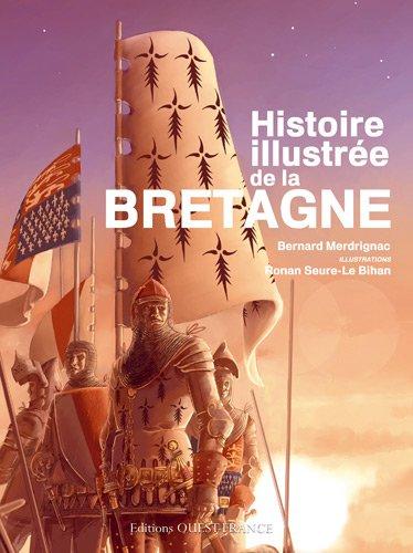 Histoire illustrée de la Bretagne