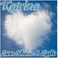 Love Shine A Light