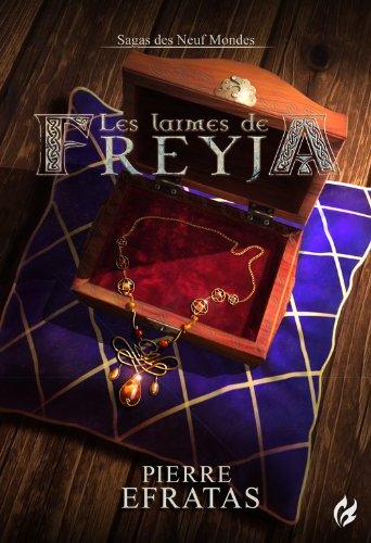 Lire un Les larmes de Freyja: Sagas des Neuf Mondes - 1 epub, pdf