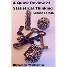 A Quick Review of Statistical Thinking, Second Edition (English Edition)