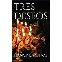 Tres deseos (Spanish Edition)