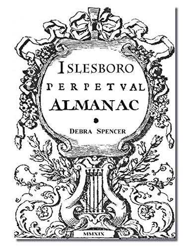 Islesboro Perpetual Almanac: Essential indispensable Islesboro guide to hidden assumed perennial information