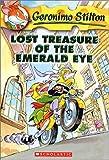 Lost Treasure of the Emerald Eye: 01 Geronimo Stilton