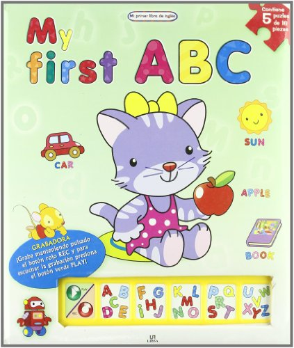 My first ABC - mi primer libro de ingles (Mi Primer Libro De Ingles/ My First English Book) por Aa.Vv.