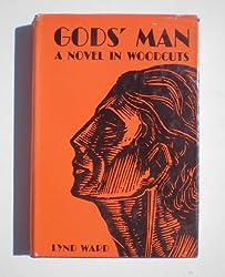God's Man: A Novel in Woodcuts