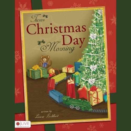 Twas Christmas Day Morning  Audiolibri