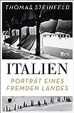 Italien: Porträt eines fremden Landes