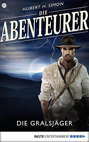 Die Abenteurer - Folge 29: Die Gralsjäger (Auf den Spuren der Vergangenheit) -