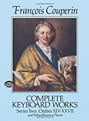 Francois Couperin  Complete Keyboard Works Series Two (Dover Music for Piano)