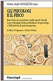 eBook Gratis da Scaricare Gli psicologi e il fisco Intervista al consulente sugli aspetti fiscali e previdenziali della professione di psicologo e dell attivita di psicoterapeuta (PDF,EPUB,MOBI) Online Italiano