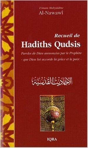 Recueil de Hadiths Qudsis de Muhyiddine Al-Nawawi ( 1 novembre 2004 )