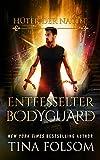 Entfesselter Bodyguard (Hüter der Nacht 2) von Tina Folsom