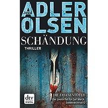 Schändung: Thriller (Carl Mørck)