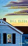 Fast eine Familie: Roman von Bill Clegg