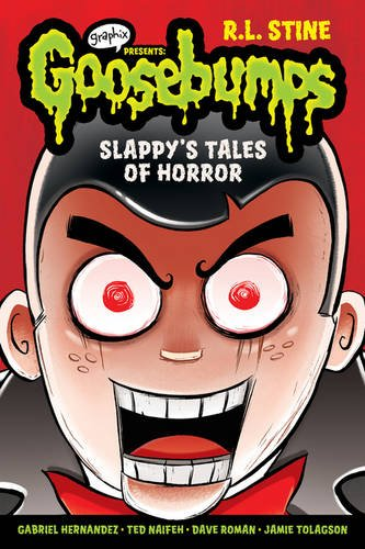 Slappy and Other Horror Stories (Goosebumps Graphix) por R.L. Stine